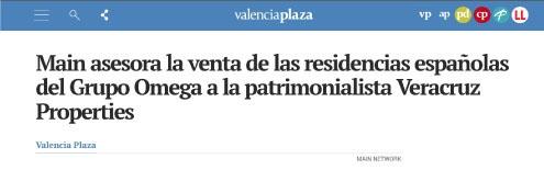 Main asesora la venta de las residencias españolas del Grupo Omega a la patrimonialista Veracruz Properties